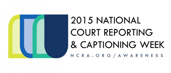 National Court Reporting & Captioning Week